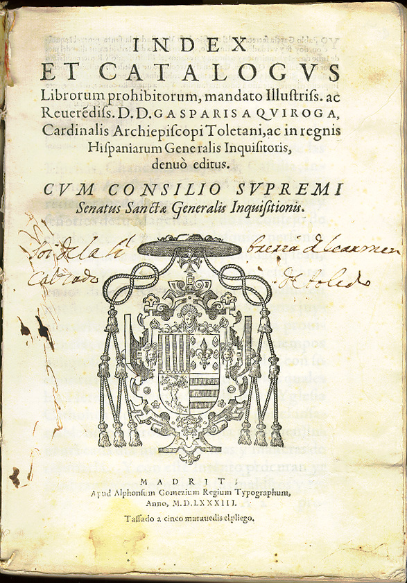 Index et Catalogus Librorum prohibitorum, mandato Illustriss. ac Reverendis (Department of Special Collections da University of Notre Dame – The Inquisition Collection)